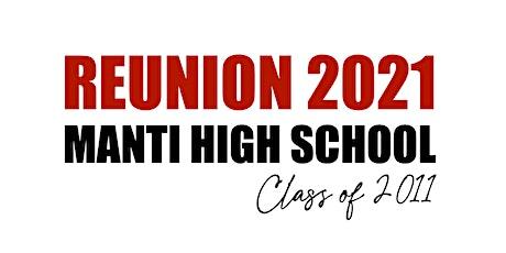Manti High School Class of 2011 - 10 Year Reunion tickets