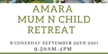 Mum n Child Retreat at Amara tickets