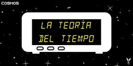 LA TEORÍA DEL TIEMPO tickets