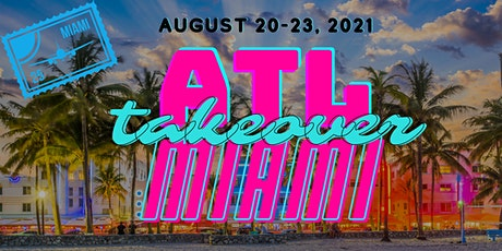 Atlanta Miami Takeover Weekend tickets