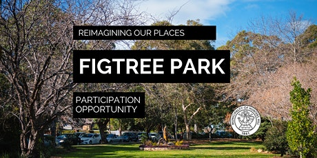 Figtree Park Consultation Session- Community 1 tickets