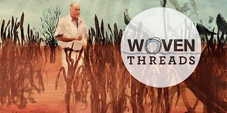 Woven Threads Screening Q&A tickets