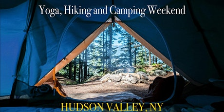 Yoga, Camping and Hiking Weekend: Hudson Valley, NY tickets