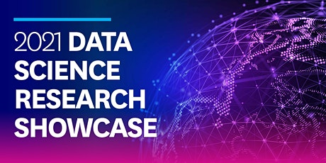 2021 Data Science Research Showcase tickets