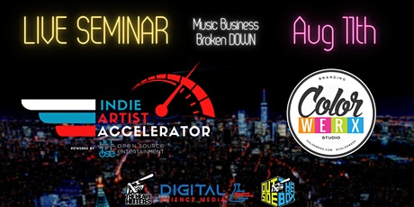 Indie Artist Accelerator Music Business Conference (8/11/21) tickets