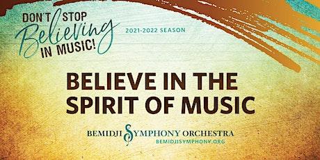 Believe in the Spirit of Music tickets