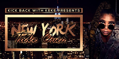 Kick Back With Keke Presents: New York Take Over tickets