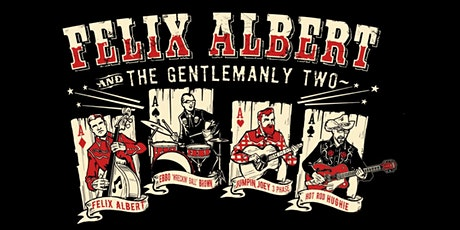 Live & Local - Felix Albert & the Gentlemanly two @ The Blind pIg tickets