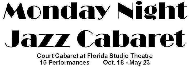 Monday Night Jazz Cabaret - Spring Series image