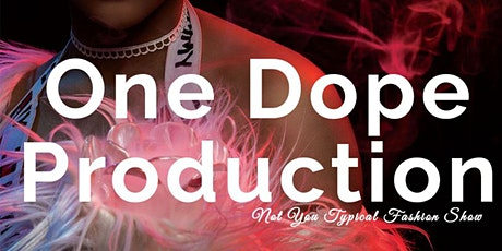 One Dope Production tickets