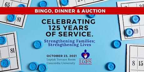 125th Anniversary: Bingo, Games, Dinner & Auction Benefitting LCFS tickets