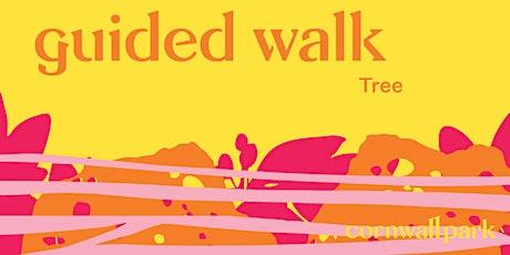 Guided Walk: Tree tickets