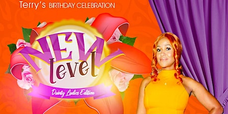 """New Level """"Dainty ladies Edition"""" tickets"""