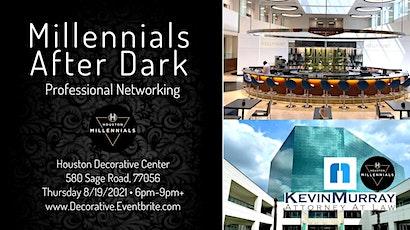 Millennials After Dark Networking @ Decorative Center of Houston tickets