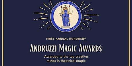 The 1st Annual Andruzzi Magic Awards tickets