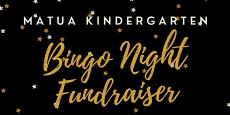 Matua Kindergarten Bingo Night Fundraiser tickets