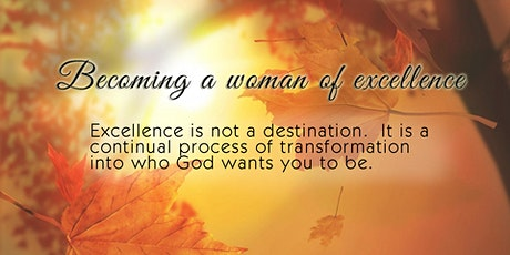 Becoming a Woman of Excellence Women's Conference entradas