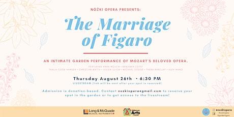 Figaro in the Garden LIVESTREAM Tickets