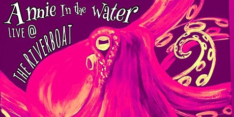 Annie in the Water at Riverboat Bar / Alex Bay, NY tickets