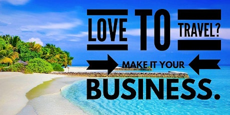 Become A Home-Based Travel Agent (Online Event )No Experience Necessary tickets