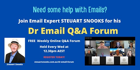 Dr Email Free Q&A Forum - Every Wednesday - 11 August to 15 December 2021 tickets