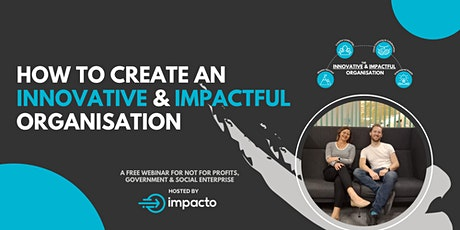 How to create an innovative and impactful organisation tickets