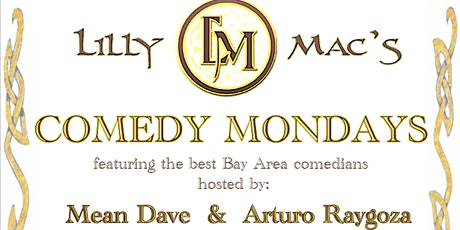 Comedy Night at Lilly Mac's in Sunnyvale tickets
