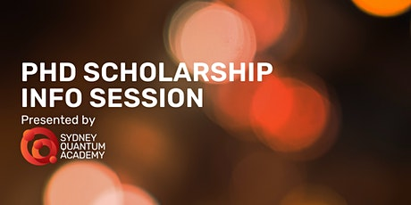PhD Scholarship info session with Sydney Quantum Academy tickets