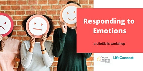 Responding to Emotions tickets