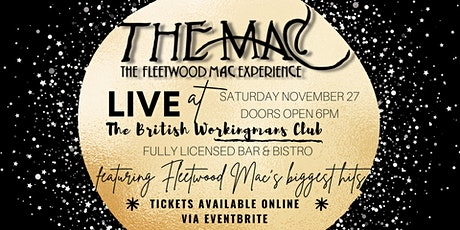 The MAC - Fleetwood Mac Tribute Show LIVE at The British Workingmans Club tickets