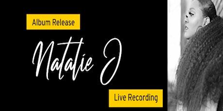 Natalie J: Album Release Live Recording tickets