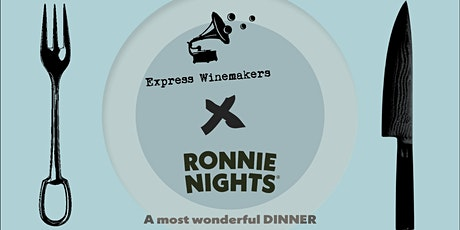 A most wonderful DINNER: Express Winemakers Edition tickets