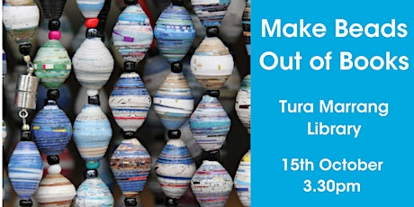 Make Beads Out of Books @ Tura Marrang Library tickets