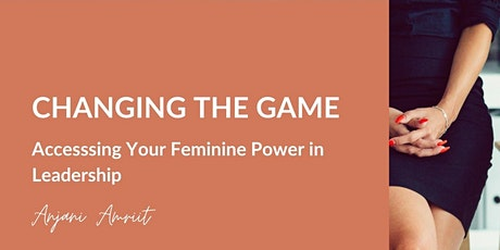 Accessing Your Feminine Leadership Power tickets
