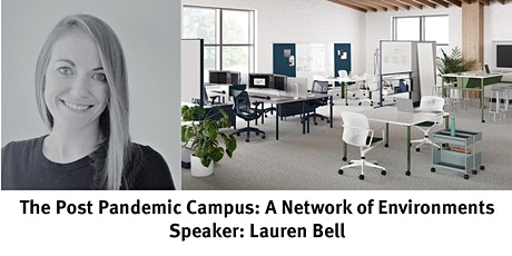 The Post Pandemic Campus: A Network of Environments tickets