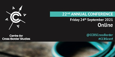 Centre for Cross Border Studies' 22nd Annual Conference Tickets