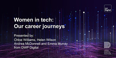 Women in tech: Our career journeys tickets