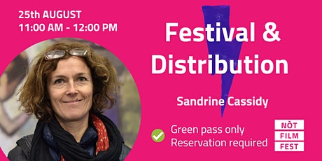Festival & Distribution - Sandrine Cassidy biglietti