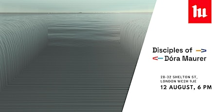 Preview | Disciples of Dóra Maurer Art Exhibition tickets