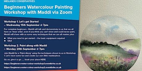 Beginners Watercolour PaintingWorkshop with Maddi via Zoom - Workshop 2. tickets