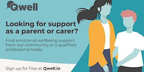 Discover Qwell - Find out how we can support parents and carers tickets
