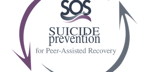 SOS Suicide Prevention for Peer-Assisted Recovery (Zoom, October 2021) tickets