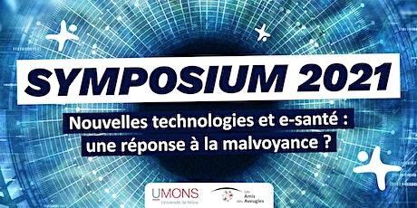 Symposium: nouvelles technologies et e-santé, une réponse à la malvoyance ? billets
