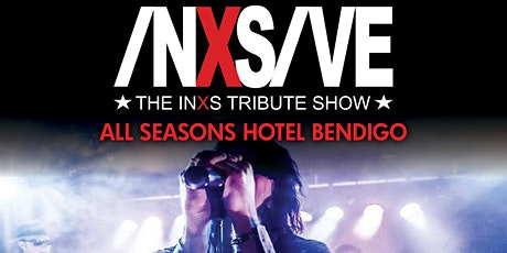 INXSIVE - The INXS Tribute Show tickets