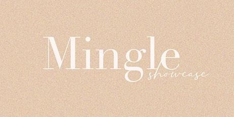 Mingle Showcase tickets