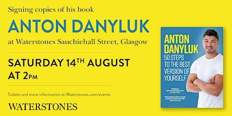 Meet Anton Danyluk tickets