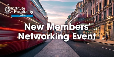 Institute of Hospitality London Branch Members Network Event tickets
