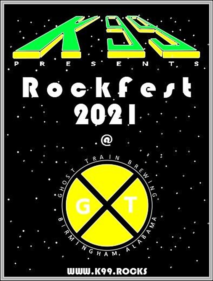 Ghost Train & K99 ROCKS Presents Rockfest 2021