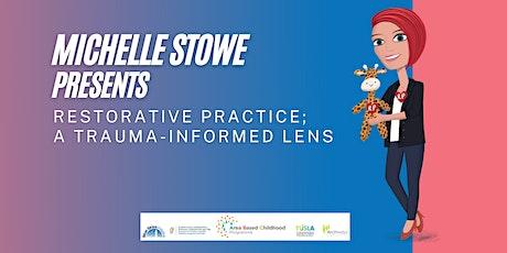 Restorative  Community of Practice; a Trauma-Informed Lens tickets