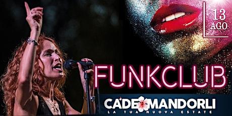 FunkClub live @ Cà de Mandorli biglietti